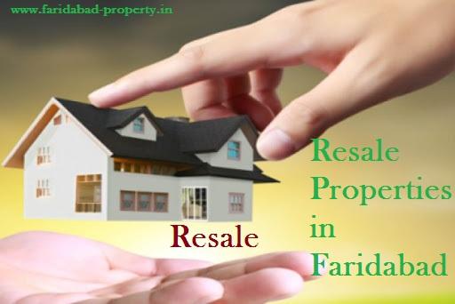 Resale Properties in Faridabad